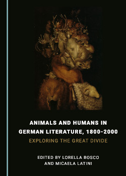 Animals and Humans in German Literature, 1800-2000